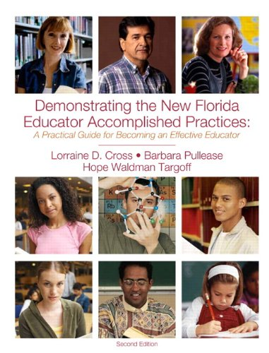 Demonstrating the New Florida Educator Accomplished Practices: A Practical Guide for Becoming an Effective Educator, 2nd Edition
