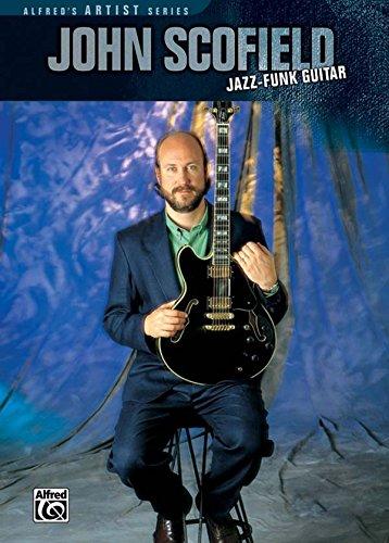 John Scofield: Jazz Funk Guitar [Instant Access]