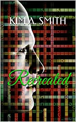 Recreated (The Louie Huey & Chloe Robertson Mysteries Book 4)