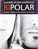 img - for 162.- Cuando un ser querido es bipolar book / textbook / text book