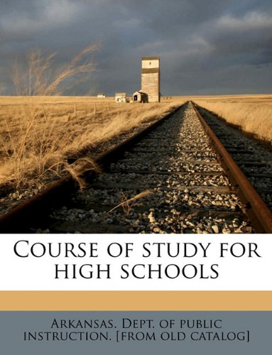 Course of study for high schools ebook