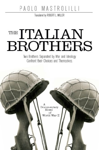 The Italian Brothers: A Documentary Novel of World War II Paolo Mastrolilli