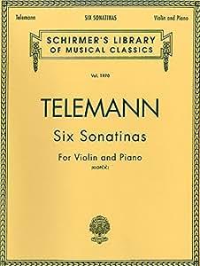 Georg Philipp Telemann: Six Sonatinas For Violin And Piano. Partituras para Violín, Acompañamiento de Piano