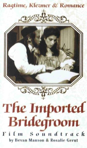 The Imported Bridegroom: Film Soundtrack (Imported Bride)