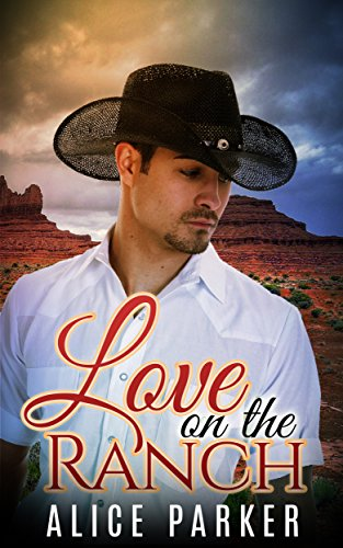 Love on the Ranch (Contemporary Cowboy Romance) ()