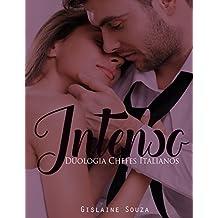 Intenso (Duologia Chefes Italianos Livro 1)