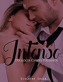 Intenso (Duologia Chefes Italianos Livro 1) por [Souza, Gislaine, Souza, Gislaine]