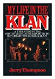 My Life in the Klan, Jerry Thompson, 0399126953