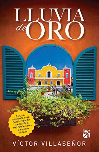 Lluvia de oro (Spanish Edition) (Oro De Lluvia)