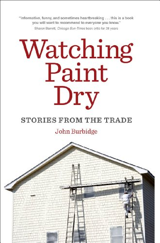 Watching Paint Dry: Stories from the Trade