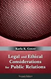 img - for Legal and Ethical Considerations for Public Relations by Karla K. Gower (2007-07-20) book / textbook / text book