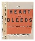 The Heart That Bleeds, Alma Guillermoprieto, 0679428844
