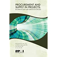 Procurement and Supply in Projects: Misunderstood and Under Researched