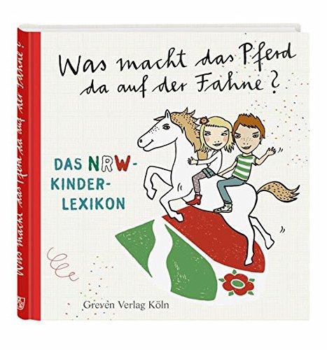 was-macht-das-pferd-da-auf-der-fahne-das-nrw-kinderlexikon