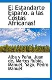 El Estandarte Español a las Costas Africanas, Alba Y. Peña, 1110785585