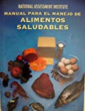 National Assessment Institute Manual para el Manejo de Alimentos Saludables, Rue, Nancy R. and Croese, Rob, 0131352385