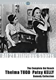 The Complete Hal Roach Thelma Todd and Patsy Kelly Comedy Collection (ClassicFlix Silver Series)