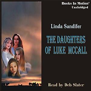The Daughters of Luke McCall Audiobook