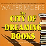The City of Dreaming Books | Walter Moers,John Brownjohn (translator)
