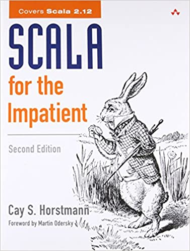 Scala For The Impatient 2nd Edition Cay S Horstmann