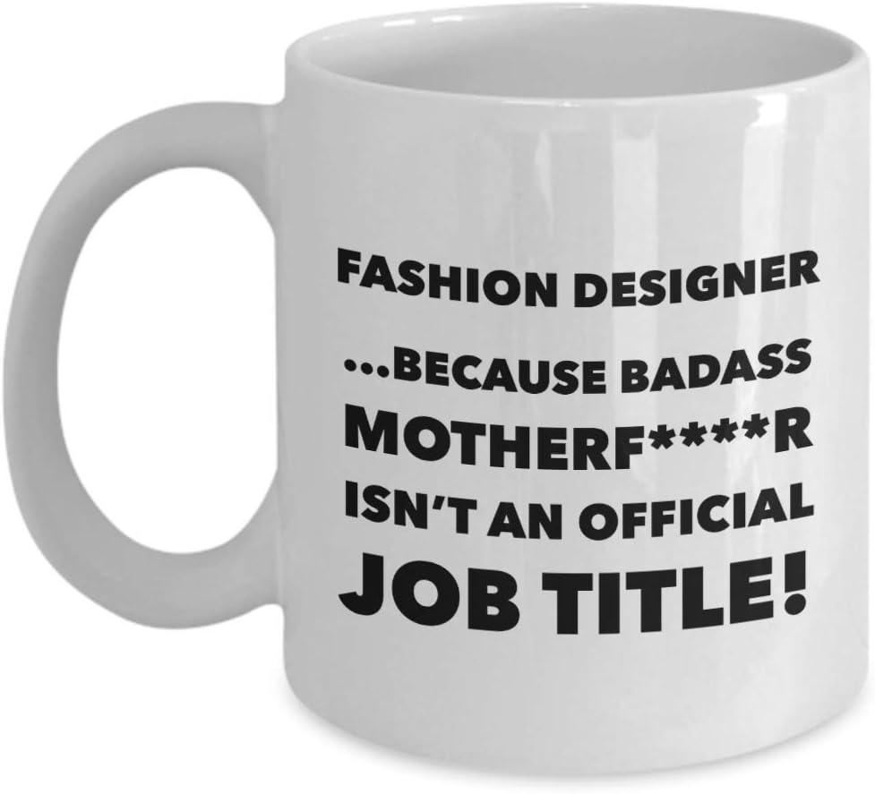 Amazon Com Funny Coffee Mug For Fashion Designer Best Novelty Gift Idea For Fashion Designers Professional Fashion Designer Mug Men Women Birthday Christmas Anniversary 11 Oz Mug Kitchen Dining