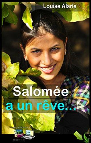 Salomée a un rêve... (French Edition)