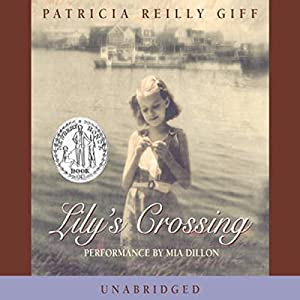 Lily's Crossing Audiobook