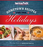 Hometown Recipes for the Holidays, Candace Floyd and Nancy S. Hughes, 0061257893