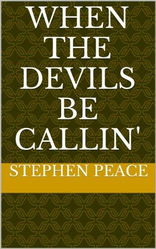 Search : When The Devils Be Callin' 21 pages (White Plains Plantation)