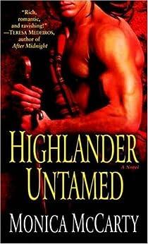 Highlander Untamed: A Novel (Macleods of Skye Book 1) by [McCarty, Monica]