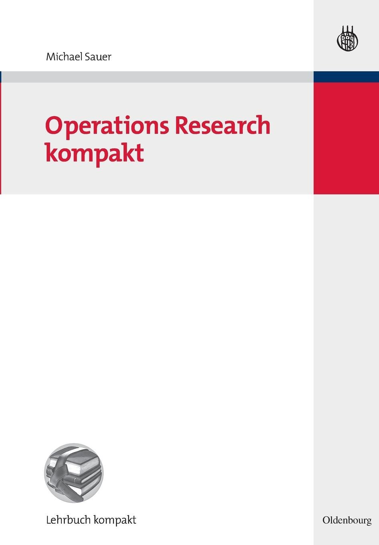 Operations Research kompakt (Betriebswirtschaftslehre kompakt)