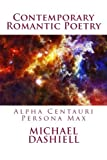 Contemporary Romantic Poetry, Michael Dashiell, 146110582X