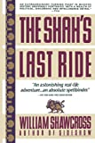 Front cover for the book The Shah's Last Ride by William Shawcross