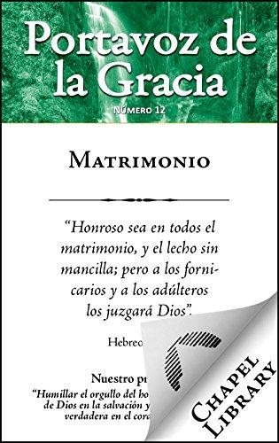 Matrimonio (Portavoz de la gracia nº 200) (Spanish Edition)