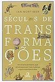 capa de Séculos de Transformações