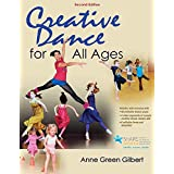 Creative Dance for All Ages 2nd Edition