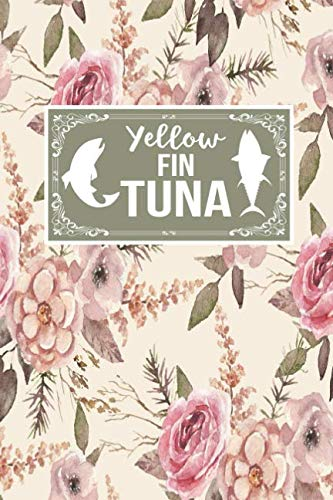 Yellow Fin Tuna: Fish Lover Gift Journal Lined Notebook To Write In ()