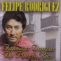Felipe Rodriguez, Davilita - Famosas Danzas De Puerto Rico