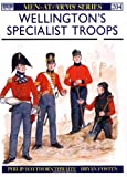 Wellington's Specialist Troops, Philip J. Haythornthwaite, 0850458625