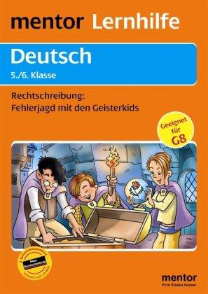 mentor-lernhilfe-deutsch-5-6-klasse-rechtschreibung-fehlerjagd-mit-den-geisterkids