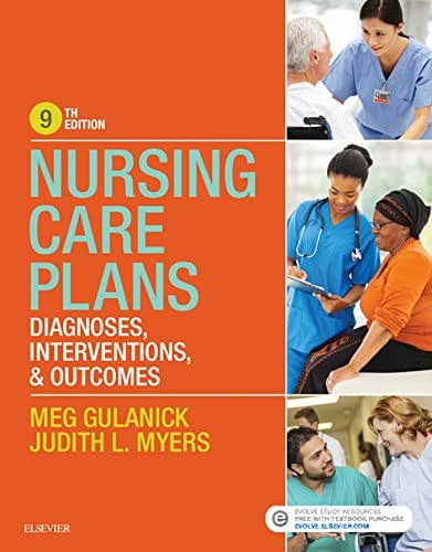 Nursing Care Plans - E-Book: Diagnoses, Interventions, and Outcomes