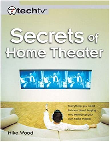 Book Secrets of Home Theater