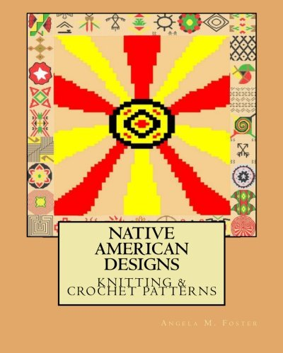 (Native American Designs Knitting & Crochet Patterns)