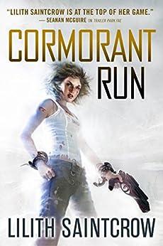 Cormorant Run by [Saintcrow, Lilith]