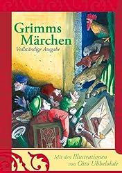 Grimms Märchen: Vollständige Ausgabe