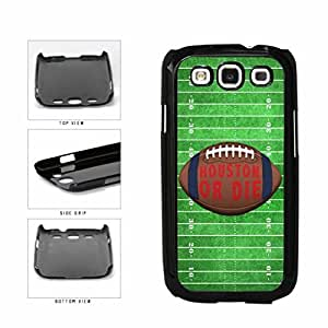 Houston or Die Football Field Plastic Phone Case Back Cover Samsung Galaxy S3 I9300