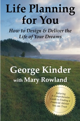 Life planning for you how to design deliver the life of for Planning your dreams org