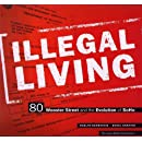 Illegal Living: 80 Wooster Street and the Evolution of SoHo