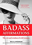 #2: Badass Affirmations: The Wit and Wisdom of Wild Women