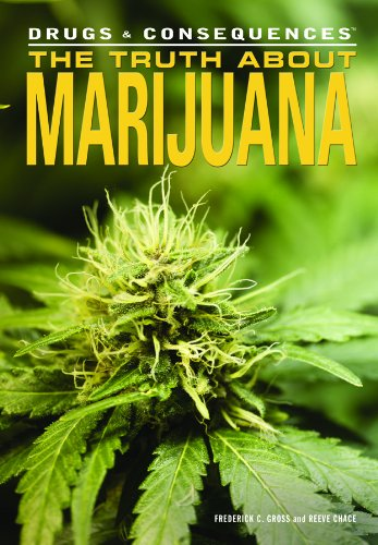 The Truth about Marijuana (Drugs & Consequences)
